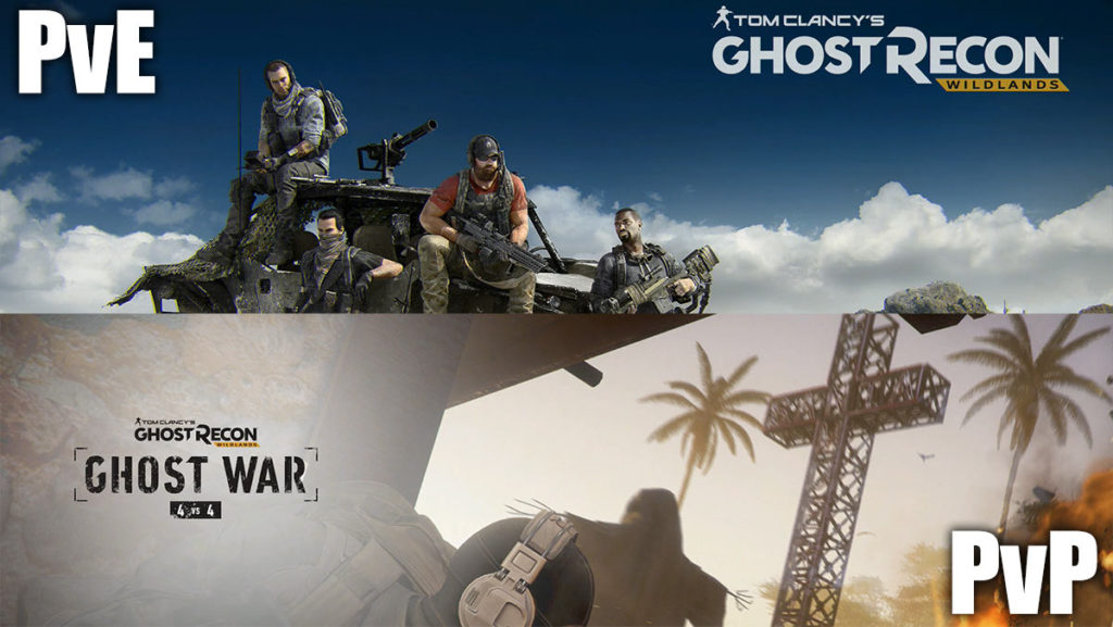 Ghost Recon Wildlands and Ghost War PvP